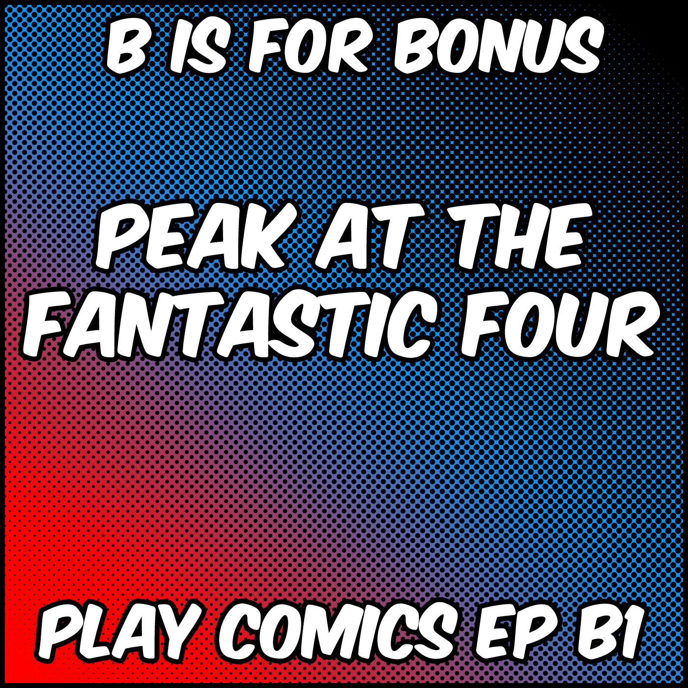 Bonus Fantastic Four with Kayleigh Osborne