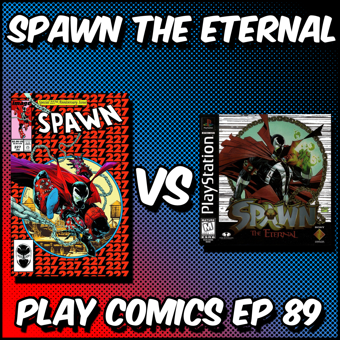 Spawn the Eternal with Andrew Reiner (Game Informer, The Spectacular Comic Book Podcast)