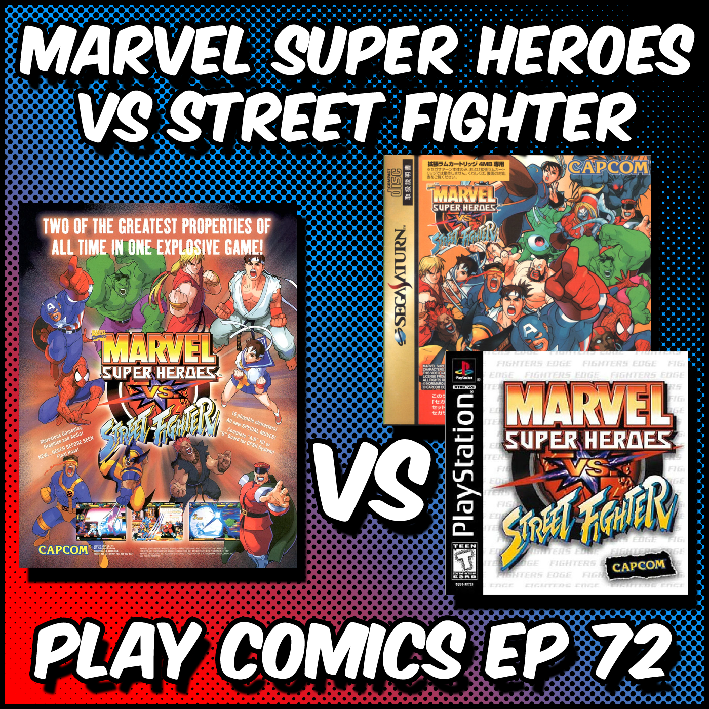 Marvel Super Heroes vs Street Fighter  with Justin Williams (SuperTangent)