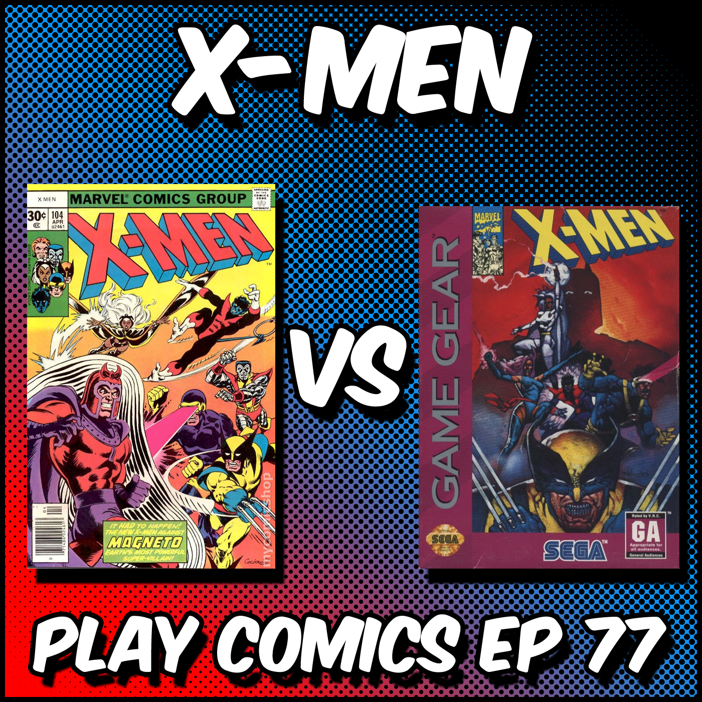 X-Men (Game Gear) with Devin Warner (Multiversal Q/Exiled)