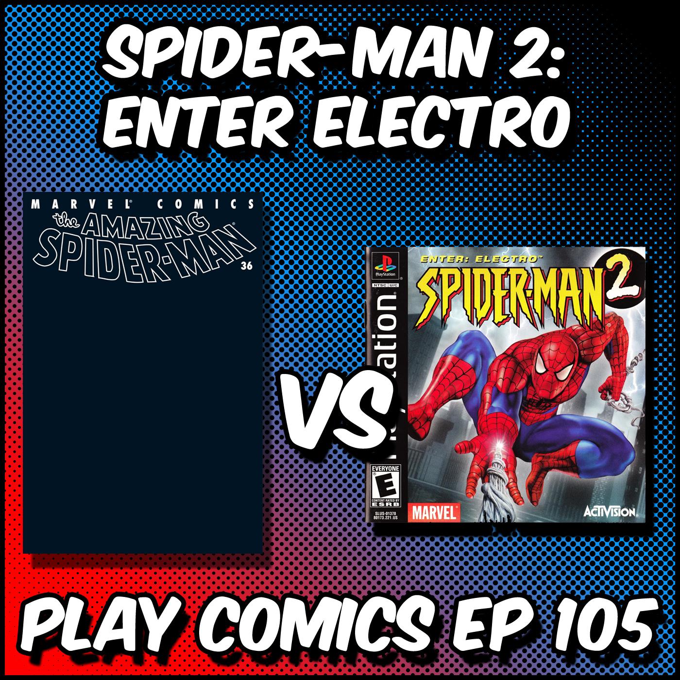 Spider-Man 2 Enter Electro with Anthony Gramuglia